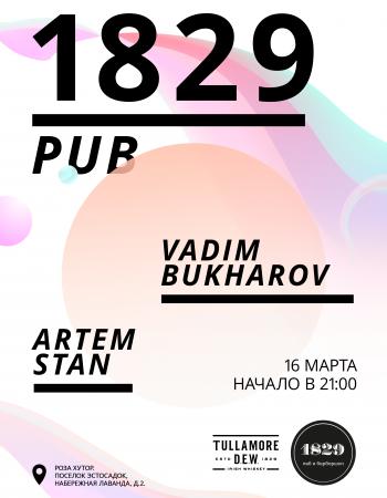 Vadim Bukharov & Artem Stan   1829 pub